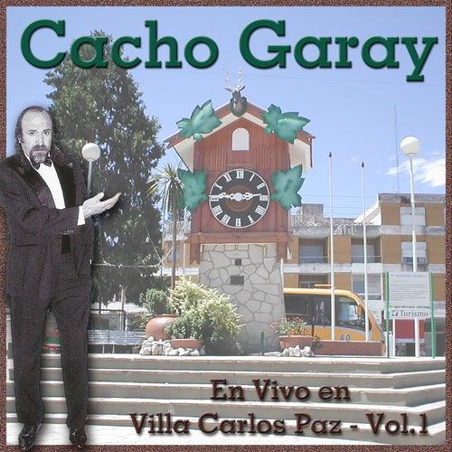 En Vivo en Villa Carlos Paz, Vol. 1 de Cacho Garay