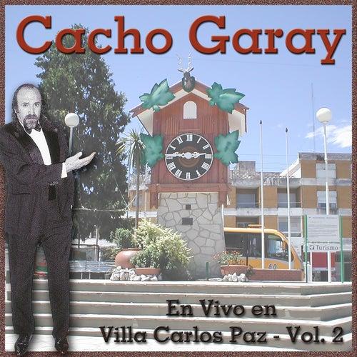 En Vivo en Villa Carlos Paz, Vol. 2 de Cacho Garay