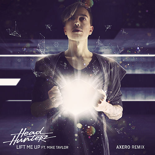 Lift Me Up (Axero Remix) de Headhunterz