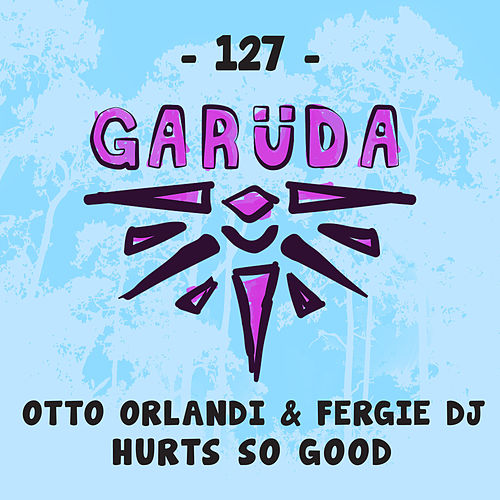 Hurts So Good by Otto Orlandi