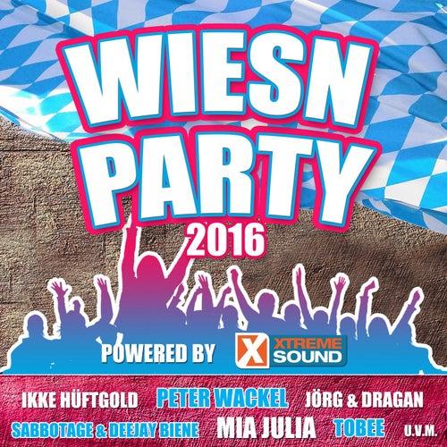 Wiesn Party - Die Oktoberfest Hits 2016 powered by Xtreme Sound von Various Artists