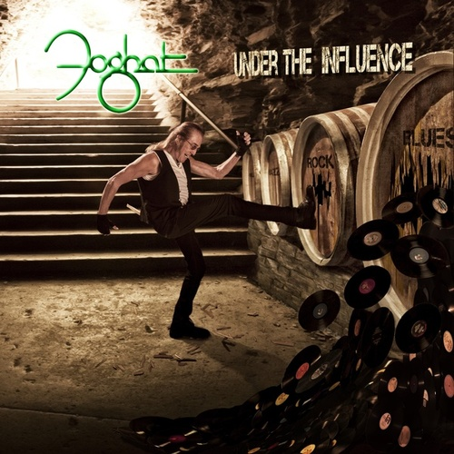 Under the Influence by Foghat