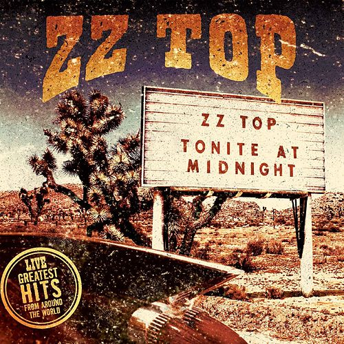Live - Greatest Hits From Around The World (Live) von ZZ Top