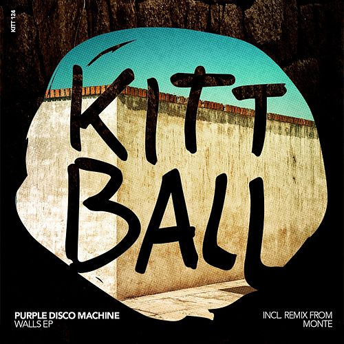 Walls EP (Incl. Remix by Monte) de Purple Disco Machine