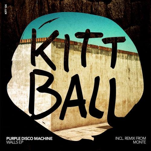 Walls EP (Incl. Remix by Monte) de Purple Disco Machine