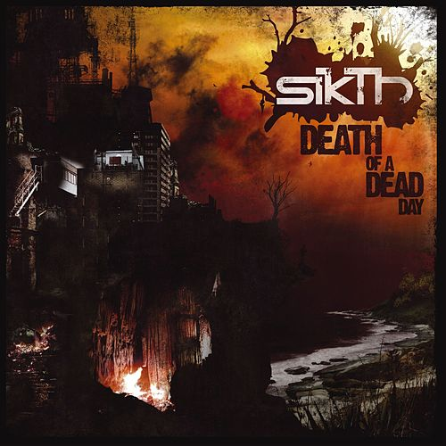 Death of a Dead Day (10th Anniversary Edition) by Sikth