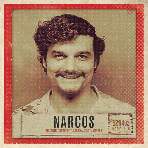 Narcos, Vol. 2 (More Music from the Netflix Original Series) de Various Artists