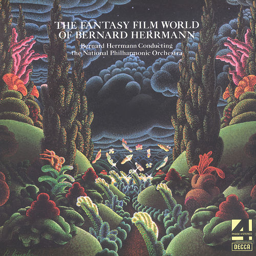 The Fantasy Film World Of Bernard Herrmann di The National Philharmonic Orchestra