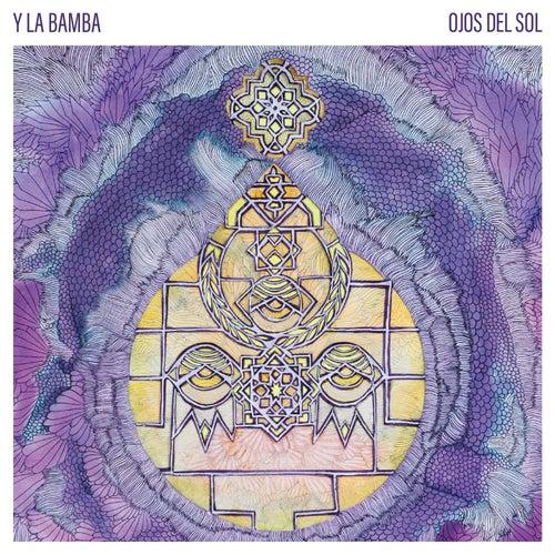 Ojos Del Sol by Y La Bamba