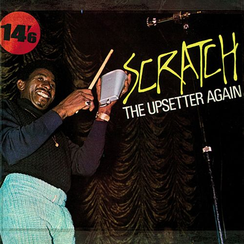 Scratch the Upsetter Again by Lee 'Scratch' Perry