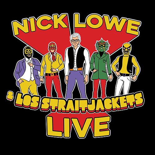 Nick Lowe & Los Straitjackets Live de Various Artists