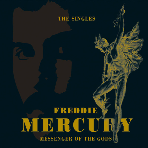 Messenger Of The Gods: The Singles Collection de Freddie Mercury