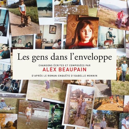Les gens dans l'enveloppe von Alex Beaupain