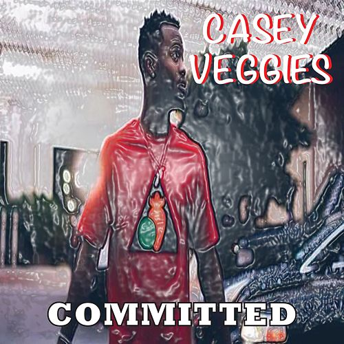 Commited von Casey Veggies