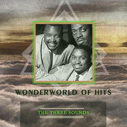 Wonderworld Of Hits by The Three Sounds