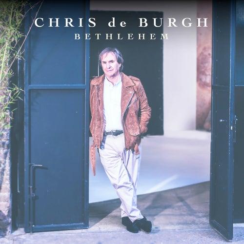 Bethlehem (Single Edit) de Chris De Burgh