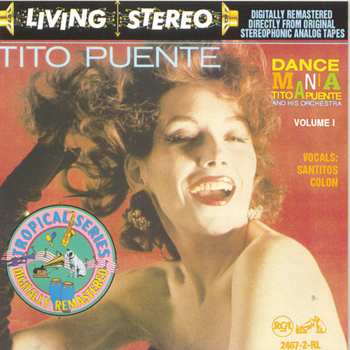 Dance Mania: Tito Puente And His Orchestra Volume I von Tito Puente