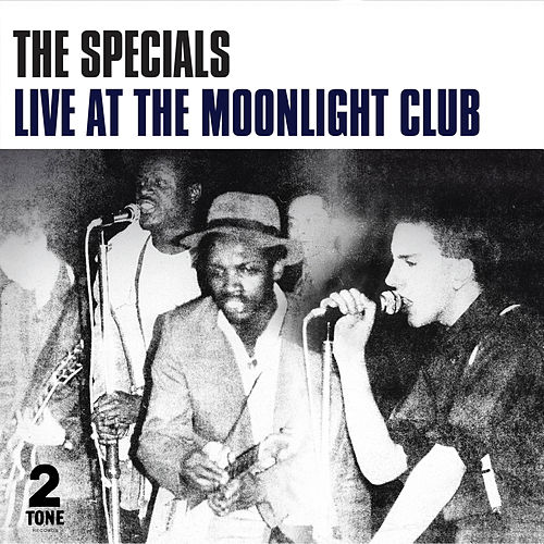 Live at the Moonlight Club von The Specials