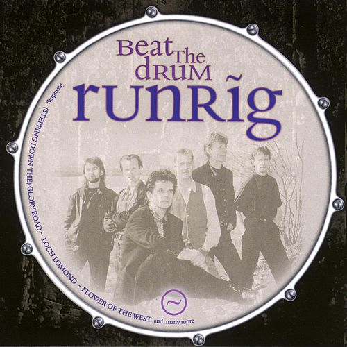 Beat the Drum by Runrig