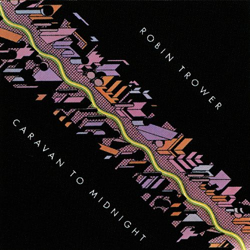 Caravan to Midnight von Robin Trower