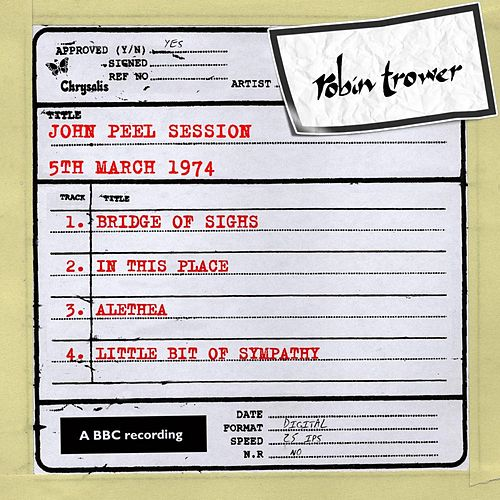 John Peel Session (5 March 1974) by Robin Trower
