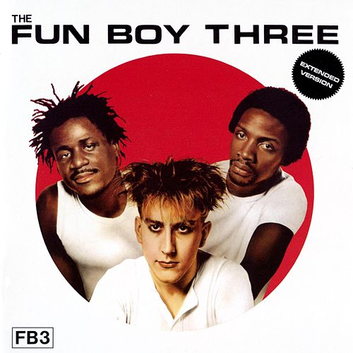 Fun Boy Three von Fun Boy Three