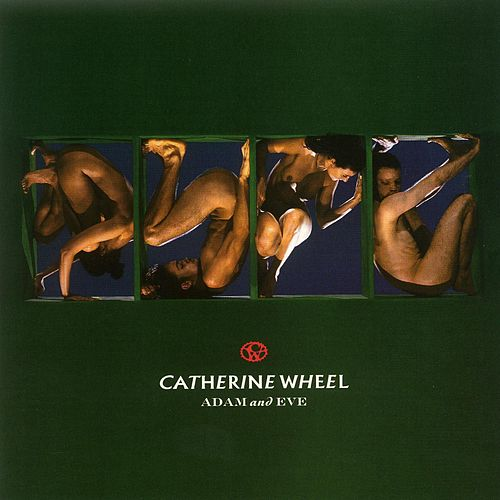 Adam and Eve by Catherine Wheel