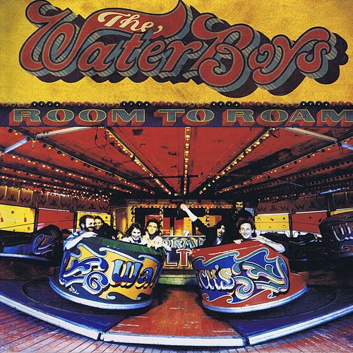 Room to Roam (Deluxe Version) de The Waterboys