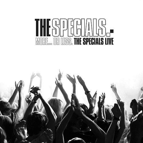 More... Or Less: The Specials Live de The Specials