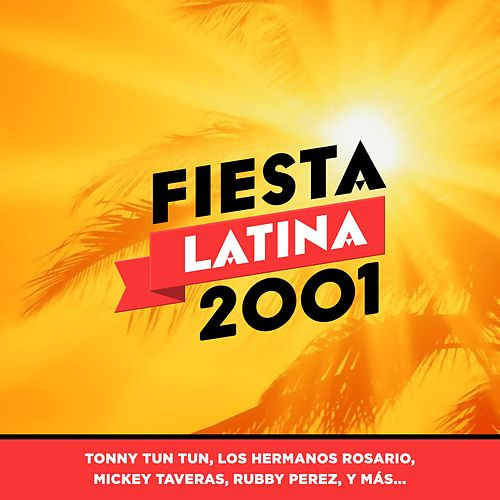 Fiesta Latina 2001 by Various Artists