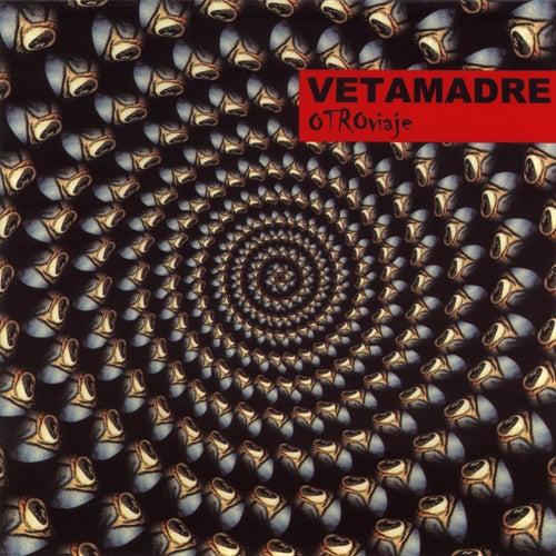Otro Viaje de Vetamadre