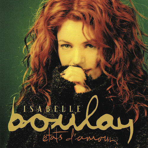 Etats d'amour (Remastered) de Isabelle Boulay
