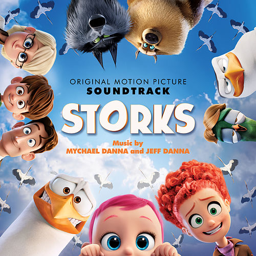 Storks (Original Motion Picture Soundtrack) de Mychael Danna