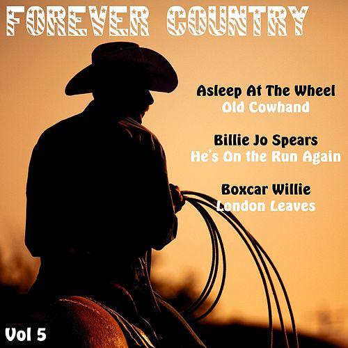 Forever Country, Vol. 5 by Various Artists