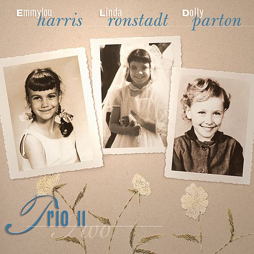 Trio II (Remastered) by Emmylou Harris