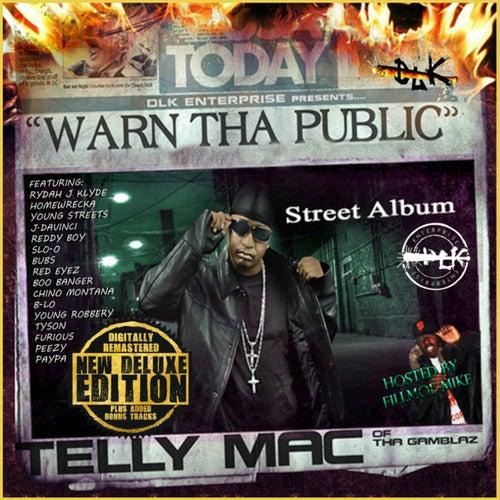 Warn the Public von Telly Mac