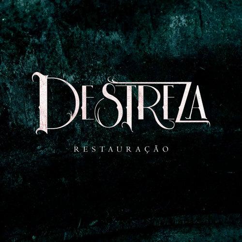 Restauração by Destreza