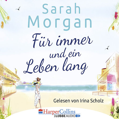 Für immer und ein Leben lang von Sarah Morgan