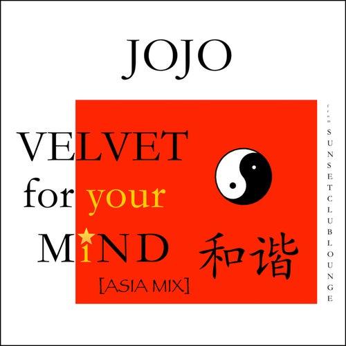 Velvet for Your Mind de Jojo