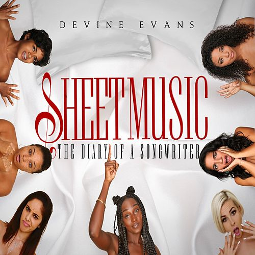 Sheet Music: The Diary of a Songwriter de Devine Evans