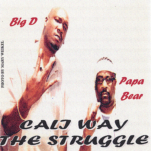 Cali Way : the Struggle by Gee Ray