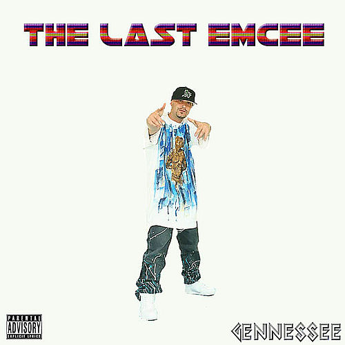 The Last Emcee by Gennessee