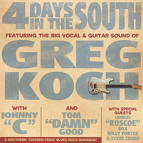 4 Days in the South by Greg Koch