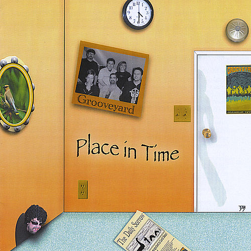 Place in Time by Grooveyard