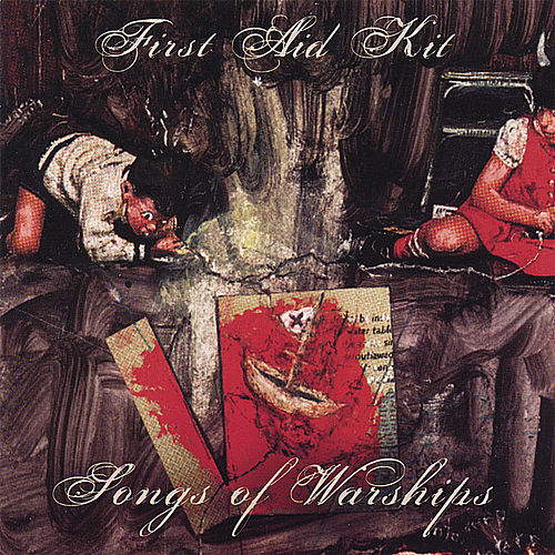 Songs of Warships von First Aid Kit