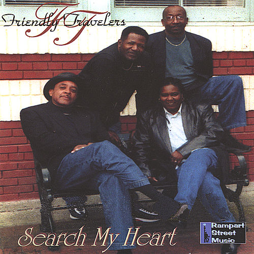 Search My Heart by Friendly Travelers