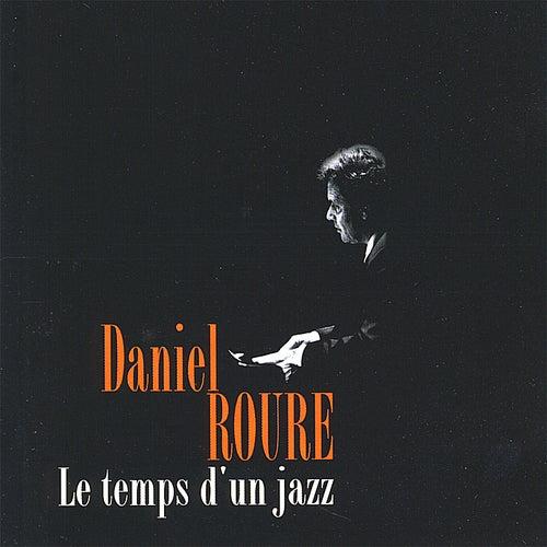 Le Temps D'un Jazz de Daniel Roure