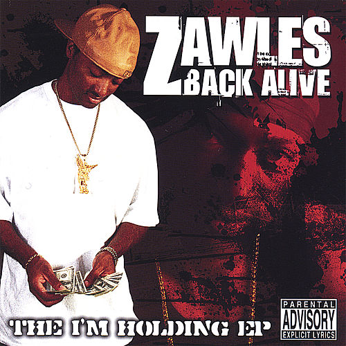 Back Alive - the I'm Holding Ep de Zawles