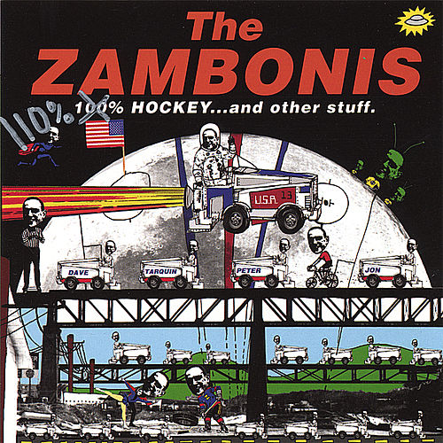 110% Hockey...And Other Stuff by The Zambonis