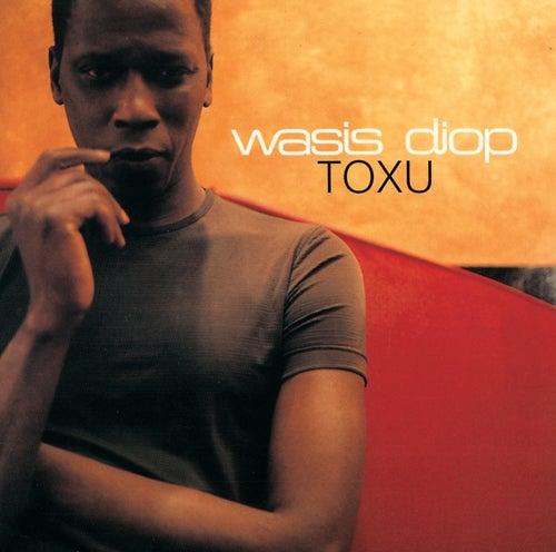 Toxu by Wasis Diop